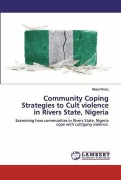 Community Coping Strategies to Cult violence in Rivers State, Nigeria - Wodu, Nkasi
