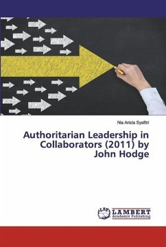 Authoritarian Leadership in Collaborators (2011) by John Hodge - Syafitri, Nia Arista