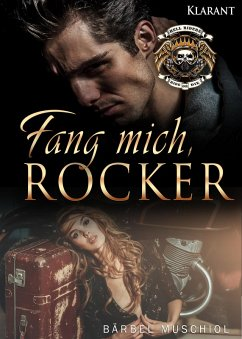 Fang mich, Rocker (eBook, ePUB) - Muschiol, Bärbel