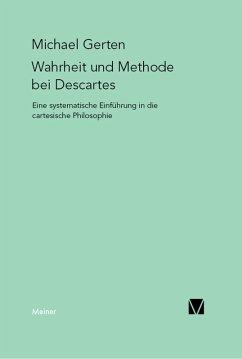 Wahrheit und Methode bei Descartes (eBook, PDF) - Gerten, Michael