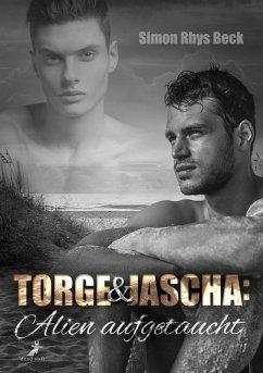 Torge und Jascha: Alien aufgetaucht (eBook, ePUB) - Beck, Simon Rhys