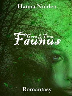 Faunus (eBook, ePUB) - Nolden, Hanna