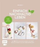 Einfach nachhaltig leben (eBook, ePUB)