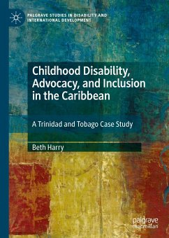 Childhood Disability, Advocacy, and Inclusion in the Caribbean (eBook, PDF) - Harry, Beth