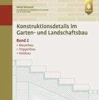 Konstruktionsdetails im Garten- und Landschaftsbau Band 2 (eBook, PDF)