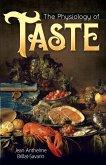The Physiology of Taste (eBook, ePUB)