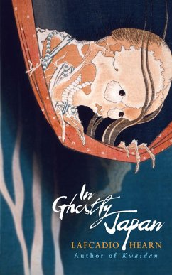 In Ghostly Japan (eBook, ePUB) - Hearn, Lafcadio