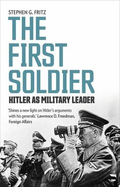 The First Soldier - Fritz, Stephen G.