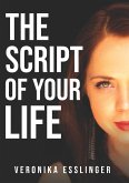 The Script of Your Life