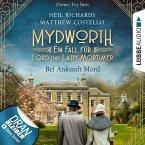 Bei Ankunft Mord - Mydworth - Ein Fall für Lord und Lady Mortimer 1 (Ungekürzt) (MP3-Download)