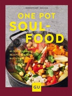 One Pot Soulfood (Mängelexemplar) - Bodensteiner, Susanne; Schlimm, Sabine