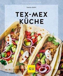 Tex-Mex Küche (Mängelexemplar) - Dusy, Tanja