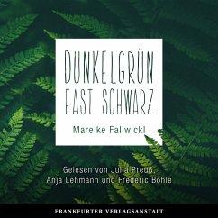 Dunkelgrün fast schwarz (MP3-Download) - Fallwickl, Mareike