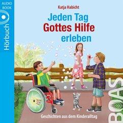 Jeden Tag Gottes Hilfe erleben (MP3-Download) - Habicht, Katja