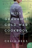 Miss Graham's Cold War Cookbook (eBook, ePUB)