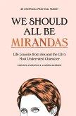 We Should All Be Mirandas (eBook, ePUB)