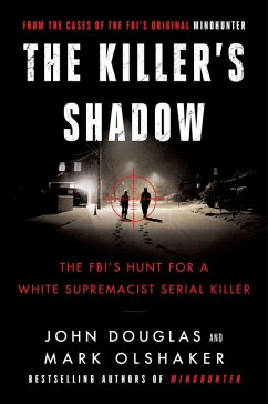 Killer's Shadow (eBook, ePUB) - Douglas, John E.; Olshaker, Mark