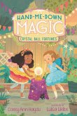 Hand-Me-Down Magic #2: Crystal Ball Fortunes (eBook, ePUB)