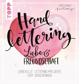 Handlettering Liebe & Freundschaft (eBook, PDF)