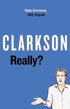 Really? - Clarkson, Jeremy