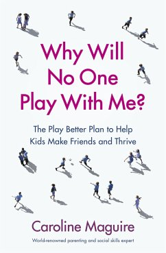 Why Will No One Play With Me? - Maguire, Caroline