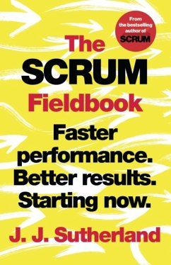 The Scrum Fieldbook - Sutherland, J.J.