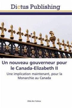 Un nouveau gouverneur pour le Canada-Elizabeth II