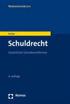 Schuldrecht - Peifer, Karl-Nikolaus