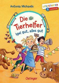 Igel gut, alles gut / Die Tierhelfer Bd.1 - Michaelis, Antonia