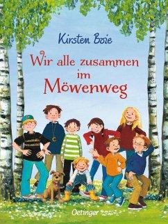 Wir alle zusammen im Möwenweg - Boie, Kirsten