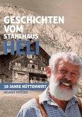 Geschichten vom Stahlhaus Heli