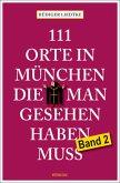 111 Orte in München, die man gesehen haben muss 02