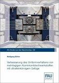 Verbesserung des Umformverhaltens von mehrlagigen Aluminiumblechwerkstoffen mit ultrafeinkörnigem Gefüge