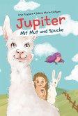 Jupiter - Mit Mut und Spucke