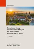 Gemeindeordnung für den Freistaat Bayern mit Verwaltungsgemeinschaftsordnung