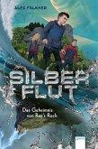 Das Geheimnis von Ray's Rock / Silberflut Bd.1