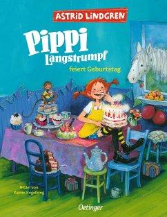 Pippi Langstrumpf feiert Geburtstag - Lindgren, Astrid