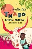 Der Rinder-Dieb / Thabo - Detektiv & Gentleman Bd.3
