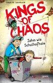 Zahm wie Schulhofhaie / Kings of Chaos Bd.1
