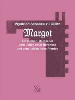 Margot - Schecke zu Gülitz, Wynfried; Cikán, Ondrej