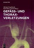 Gefäß- und Thoraxverletzungen
