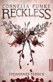 Steinernes Fleisch / Reckless Bd.1