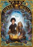 Der magische Pakt / Die Zuckermeister Bd.1