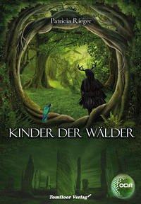 Kinder der Wälder / OCIA Bd.2
