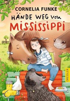 Hände weg von Mississippi - Funke, Cornelia