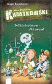 Milchtüten-Alarm! / Ein Fall für Kwiatkowski Bd.27