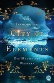 Die Macht des Wassers / City of Elements Bd.1