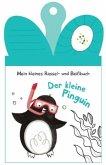 Mein kleines Rassel-und Beißbuch - Der kleine Pinguin (Mängelexemplar)