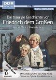 Die traurige Geschichte von Friedrich dem Großen (DDR TV-Archiv)