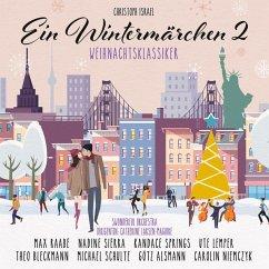 Wintermärchen 2-Weihnachtsklassiker - Raabe,Max/Springs,Kandace/Schulte,Michael/+